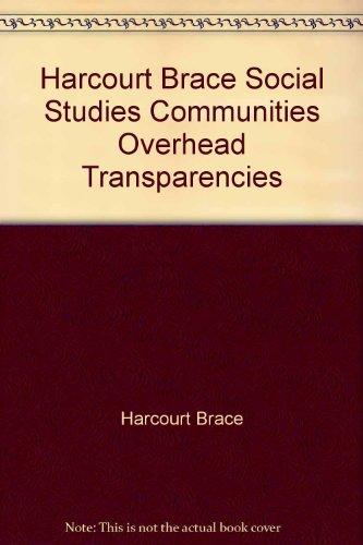 9780153103230: Harcourt Brace Social Studies Communities Overhead Transparencies