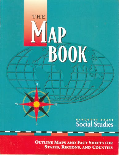 9780153104367: Harcourt School Publishers Social Studies: The Map Book Gr3-6/7