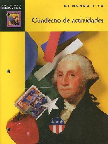 9780153105357: Harcourt Brace Estudios Sociales Mi Mundo y Yo Cuaderno de Actividades (Spanish Edition)