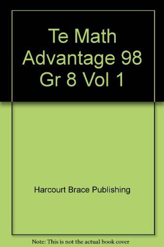 Math Advantage 8th Grade Volume 1 Teacher Edition