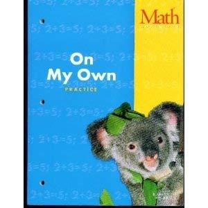 9780153110511: Math Advantage, Practice Workbook: On My Own, Grade 1, Teacher's Edition