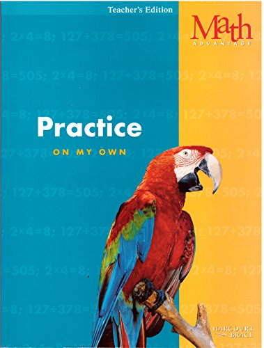 9780153110535: Math Advantage, Practice Workbook: On My Own, Grade 3, Teacher's Edition
