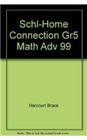 Math Advantage : School-Home Connection: Harcourt School Publishers