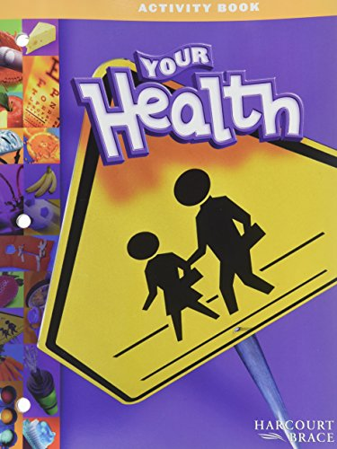 9780153113369: Your Health: Activity Book Grade K