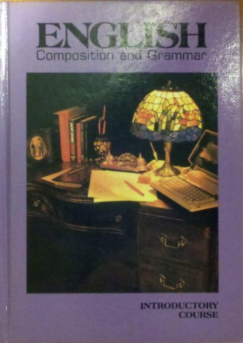 English Composition and Grammar Introductory Course Grade: Warriner, John E.