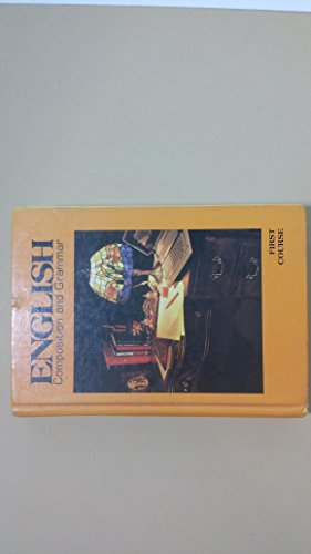 9780153117312: English Composition and Grammar, First Course: Grade 7