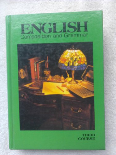 Download English Grammar and Composition: 3rd Course