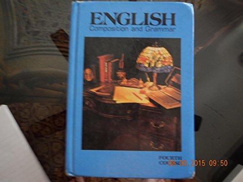 9780153117343: English Composition and Grammar 1988: 4th Course Grade 10