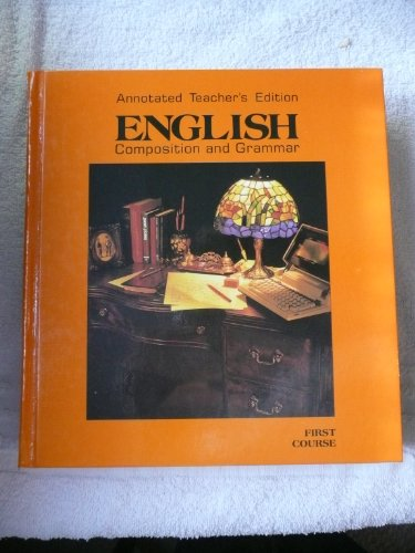 9780153117381: English Composition & Grammar, Grade 7, Annotated Teacher's Edition