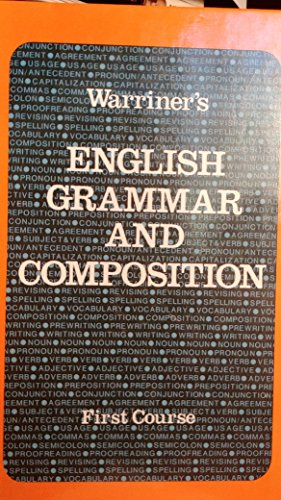 9780153118005: Warriner's English Grammar and Composition: First Course