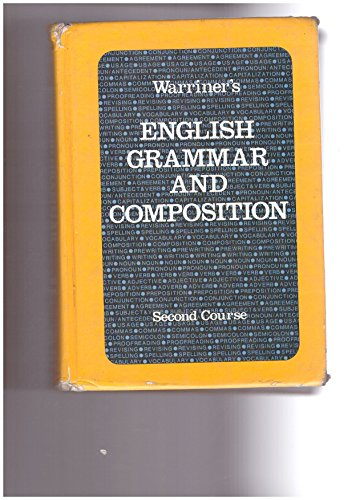 9780153118012: Warriner's English Grammar & Composition Second Course