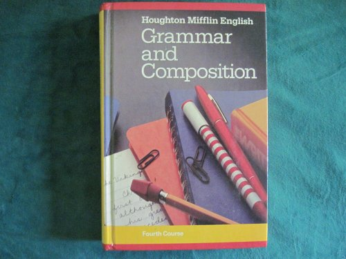 Warriner's English Grammar and Composition, 4th Course: Warriner, John E.