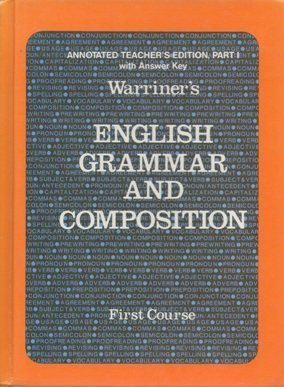 9780153118128: Warriner's English Grammar and Composition First Course: Annotated Teacher's Edition, Part 1 with An