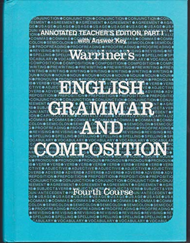 9780153118159: English Grammar and Composition, 4th Course, Annotated Teacher's Edition