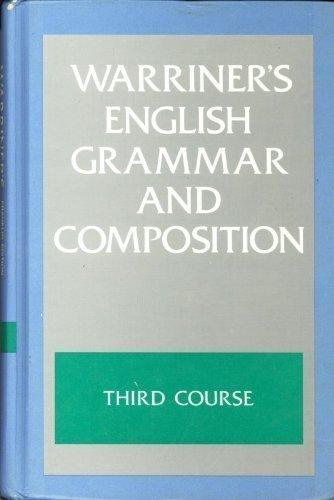 Warriner's English Grammar & Composition: Third Course Grade Nine: Warriner, John E.