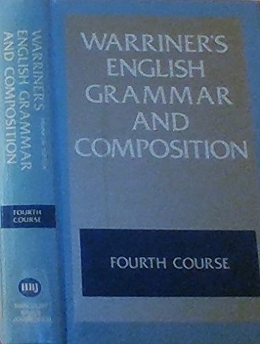 English Grammar and Composition: Fourth Course Grade: Warriner, John E.