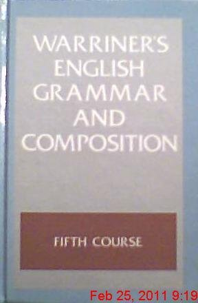 Warriner's English Grammar And Composition 5th Course 11th Grade