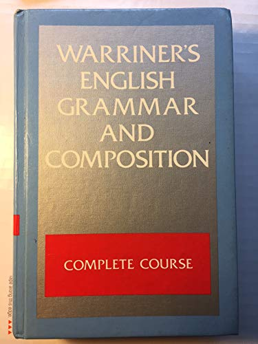 Warriner's English Grammar and Composition: Complete Course Grade 12 (0153118857) by John E. Warriner