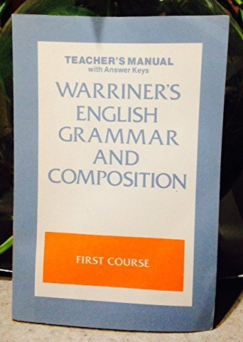9780153118869: Warriner's English Grammar And Composition, Teacher's Manual with Answer Keys, First Course