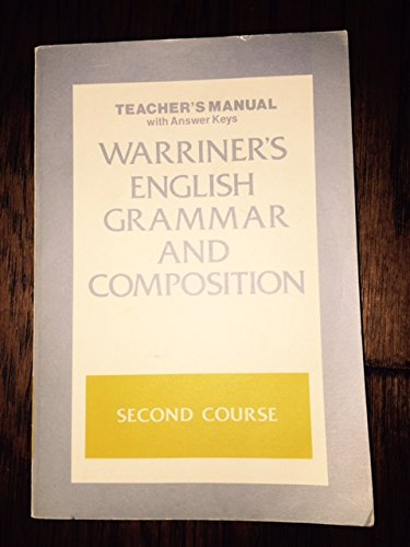 9780153118876: Warriners English Grammar and Composition Second Course Teachers Manual with Answer Keys (Franklin Edition)