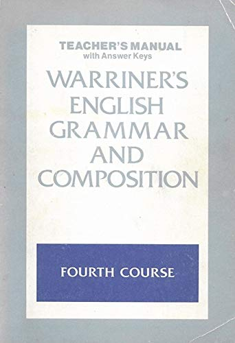 9780153118890: Teacher's Manual with Answer Keys - Fourth Course (Warriner's English Grammar & Composition)