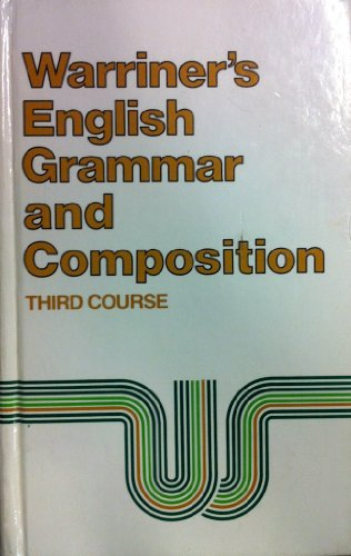 9780153119026: Warriner's English Grammar and Composition Third Course