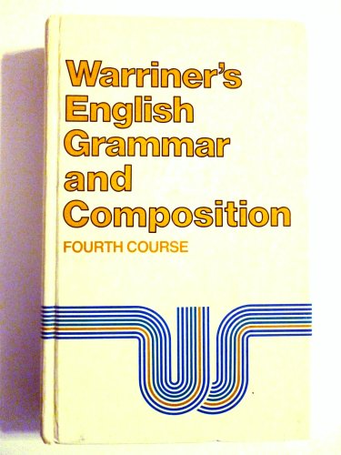 Warriner's English Grammar and Composition, 4th Course, Grade 10 (0153119039) by John E. Warriner; Francis J. Griffith