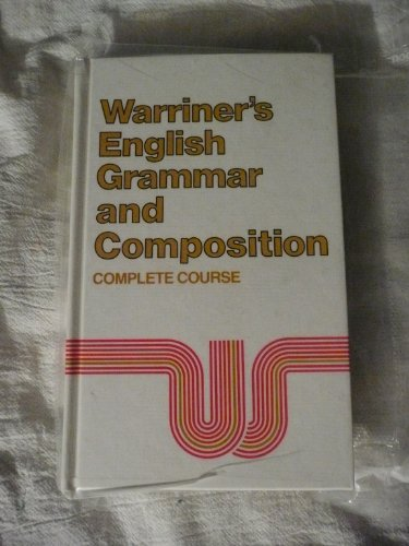 English Grammar and Composition: Complete Course Grade 12 (9780153119057) by John E. Warriner