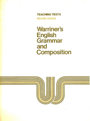 Teaching Tests to Accompany Warriner's English Grammar and Composition: Second Course (0153119071) by John E. Warriner
