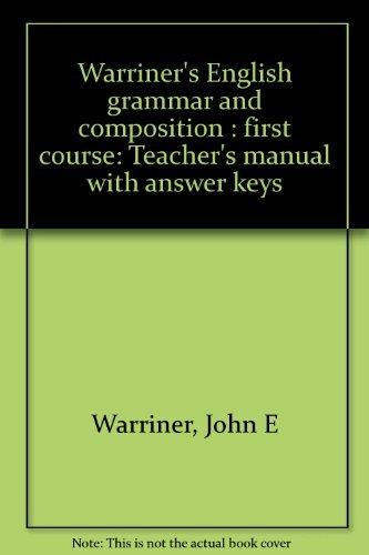 Warriner's English grammar and composition : first: Warriner, John E