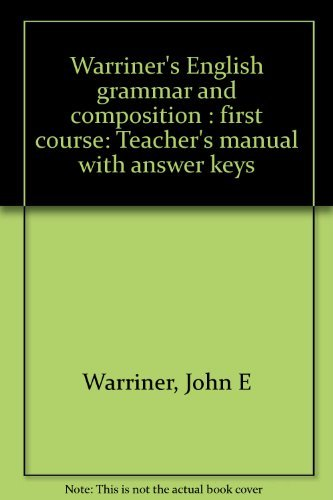 9780153119125: Warriner's English grammar and composition : first course: Teacher's manual with answer keys