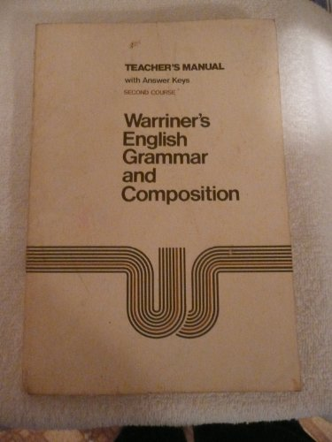 9780153119132: Warriner's English Grammer and Composition Teacher's Manual with Answer Keys Second Course