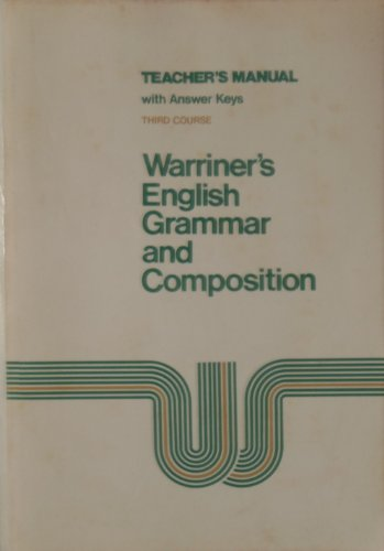 9780153119149: Warriner's English Grammar and Composition Teachers Manual Third Course