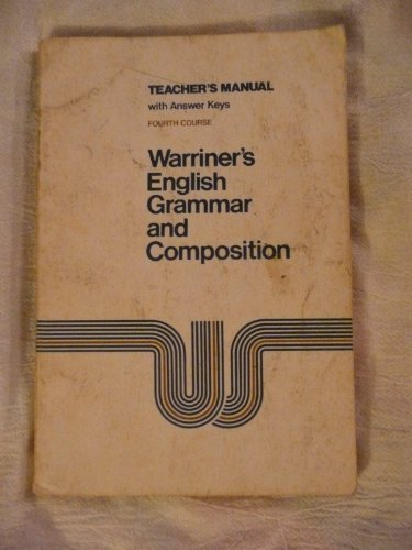 9780153119156: Warriner's English Grammar and Composition Teacher's Manual Fourth Course (Heritage Edition)