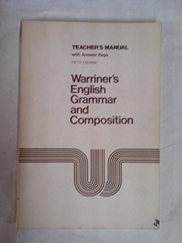 9780153119163: Warriner's English Grammar and Composition Fifth Course Teacher's Manual (Fifth Course)