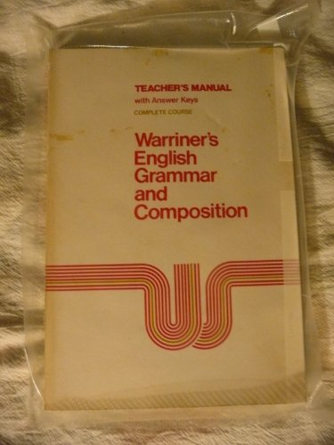 9780153119170: Warriner's English Grammar and Composition Teacher's Manual Complete Course