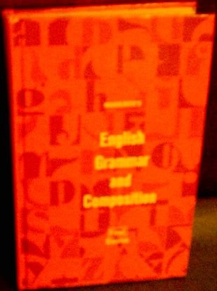 English Grammar and Composition (First Course): John E. Warriner,