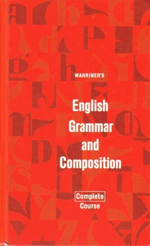 9780153119262: Warriner's English Grammar and Composition: Complete Course