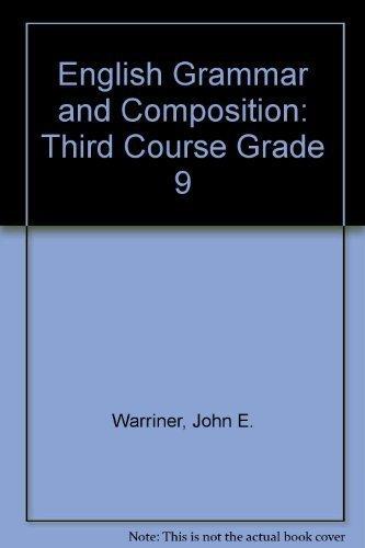9780153119316: English Grammar and Composition: Third Course Grade 9