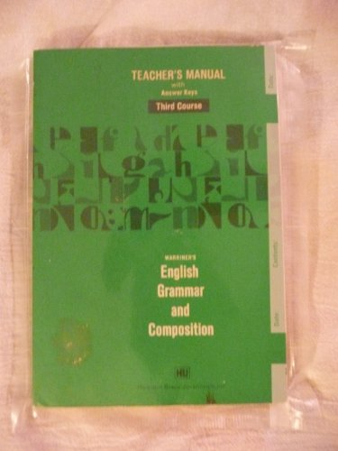 9780153119453: Warriner's English grammar and composition: Complete course : teacher's manual with answer keys