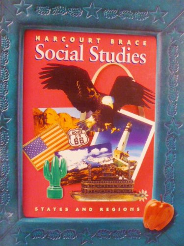 9780153120992: Harcourt School Publishers Social Studies: Student Edition States & Regions Grade 4 2000