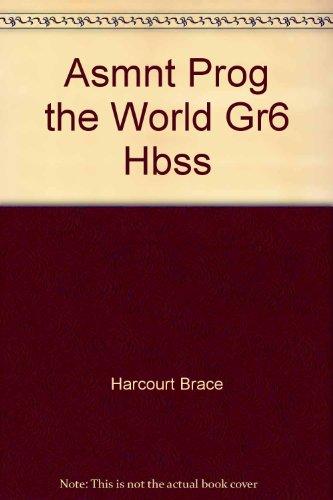 Harcourt Brace Social Studies: The World- Assessment: Harcourt Brace