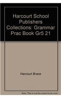 9780153127038: Harcourt School Publishers Collections: Grammar Prac Book Gr5 21