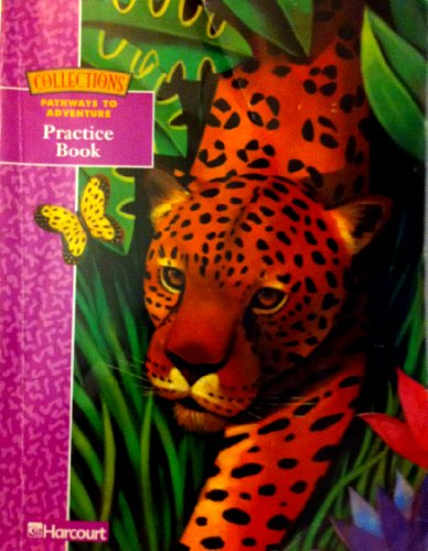 9780153127168: Collections Pathways to Adventure Practice Book Grade 5