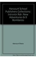 9780153127335: Harcourt School Publishers Collections: Intrvntn Rdr: New Adventures Gr3 BOMBEROS