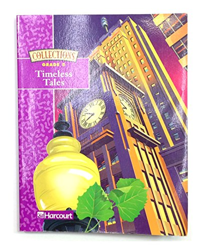 9780153127366: Harcourt School Publishers Collections: Intrvntn Rdr: Timeless Tales Gr5 SINSONTE