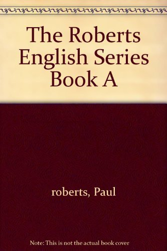 9780153129650: The Roberts English Series: A linguistics program : first book