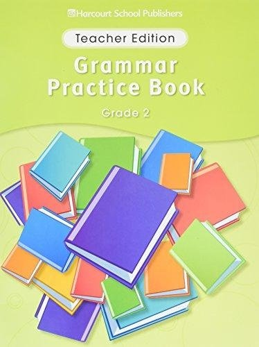 Colllections Grade 2 Grammar Practice Book Teacher's: HARCOURT