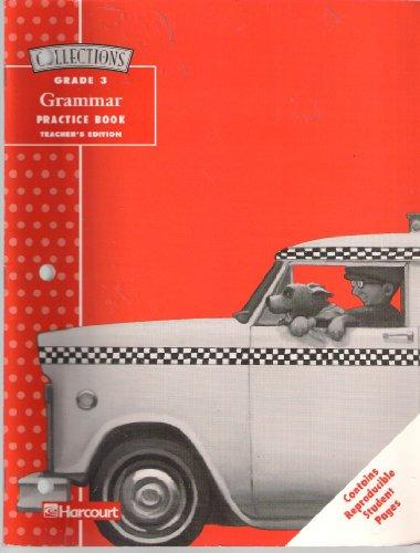 9780153133411: Collections, Grade 3 : Grammar Practice - AbeBooks