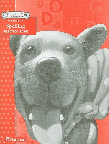 9780153133466: Collections Spelling Practice Book, Grade 3